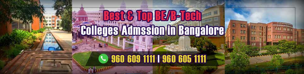 Best and Top 10 BTech Colleges in Bangalore