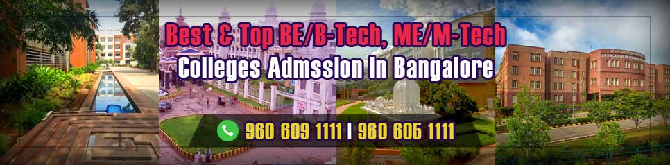 Best and Top ME/M-Tech Colleges Admission Bangalore, Karnataka
