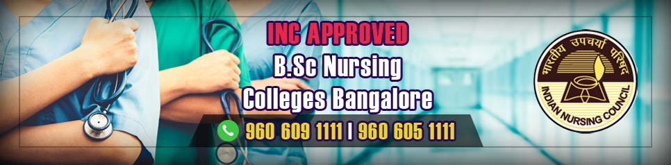 INC Approved BSc Nursing Colleges in Bangalore, Karnataka